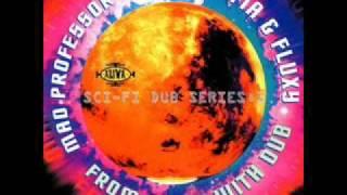 Mad Professor meets Mafia & Fluxy - Sunspot Dub (From Mars with Dub)