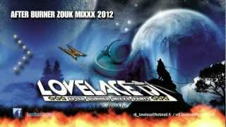 LOVELACE DJ AFTER BURNER MIXXX  - HIT ZOUK 2012 - AFB MIXXX