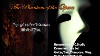 The phantom of the Opera (Symphonic Extreme Metal Version)