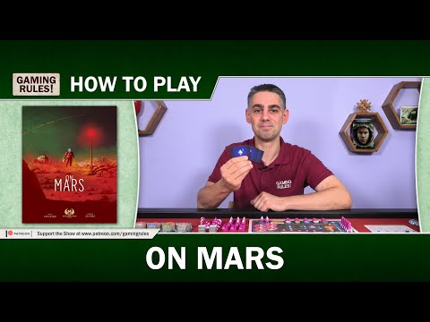 On Mars - How-to-Play Tutorial From Gaming Rules!