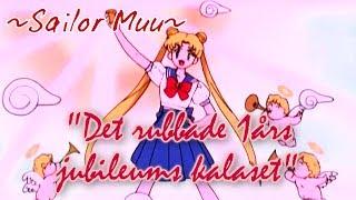 ::Sailor Muu:: Det rubbade 1års Jubileumskalaset