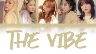 Baixar The Vibe (아끼지마) - EXID (이엑스아이디) [HAN/ROM/ENG COLOR CODED LYRICS]