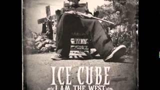 Ice Cube   I Am The West Full Album