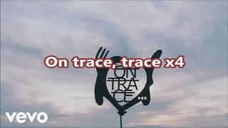 Les enfoirés - on trace (musique et parole)