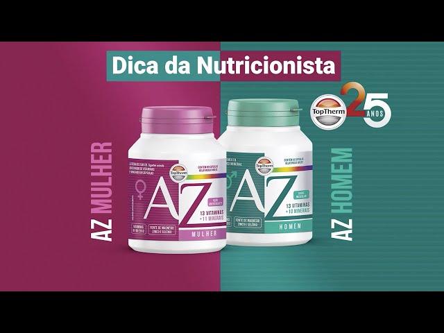 Dica da Nutricionista – Os benefícios do POLIVITAMÍNICO AZ
