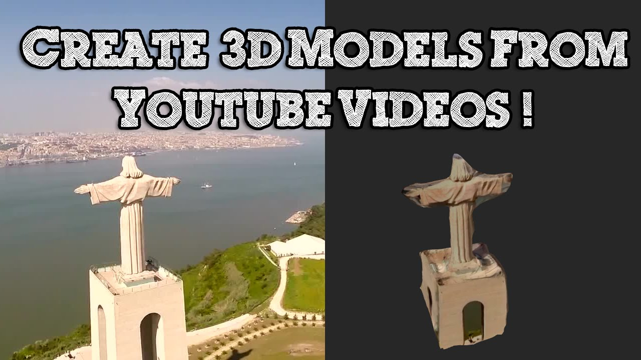 How To Make A 3d Model From Any Youtube Video Photogrammetry Youtube