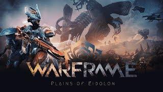 WARFRAME : Plains of Eidolon - LIVE Stream Tonight