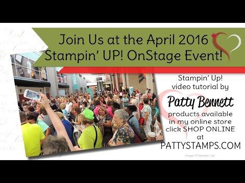 Join Us - Stampin' UP! OnStage Live event - Salt Palace, April 2016