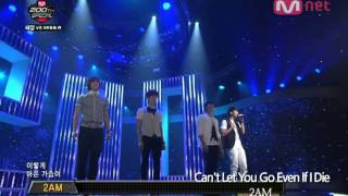 2AM - Can't Let You Go Even If I Die