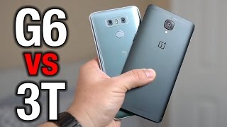 LG G6 vs OnePlus 3T - 2017 flagship vs flagship killer   Pocketnow