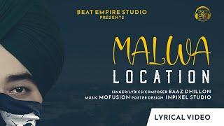 Malwa Location (Official Song) BAAZ DHILLON   Mofusion   Chandigarh   New Punjabi Songs 2021  