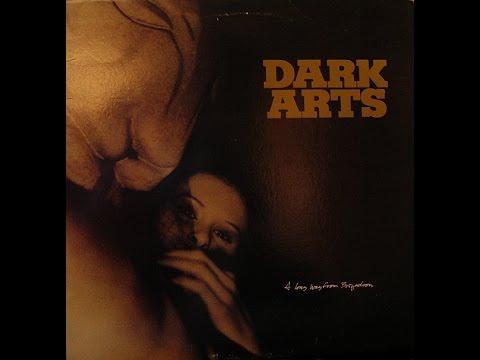 Dark Arts - A Long Way From Brigadoon
