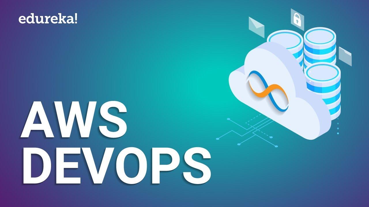 AWS DevOps Tutorial For Beginners | AWS DevOps Training | AWS DevOps Integration