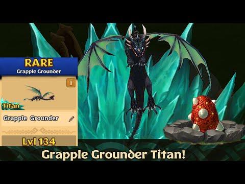 Grapple Grounder Max Level 134 Titan Mode - Dragons:Rise of Berk