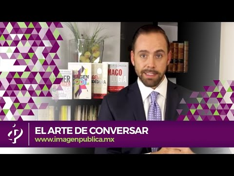 El arte de conversar - Álvaro Gordoa - Colegio de Imagen Pública