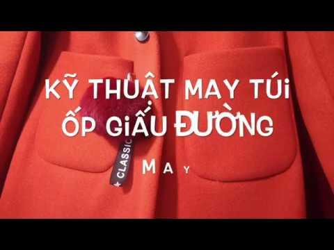 Học May - Kỹ Thuật May Túi ốp Giấu đường May - Sewing Tutorial