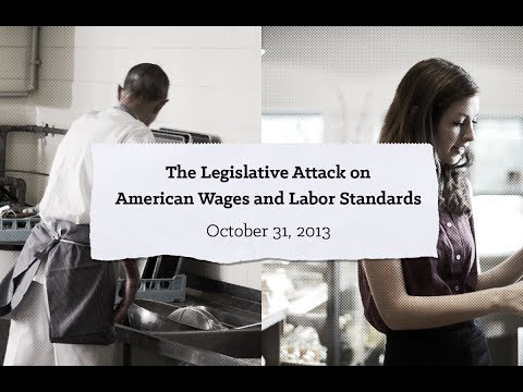 The Legislative Attack on American Wages and Labor Standards