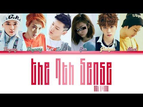 NCT U (엔시티 유) – The 7th Sense (일곱 번째 감각) [6 Members ver.] + YOU as member (Color Coded HAN|ROM|ENG)