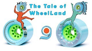 The Tale of Wheel Land  | Orangatang Wheels