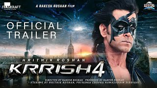 Krrish 4   Official Concept Trailer  Hritik Roshan   Deepika Padukone Priyanka Chopra  Rakesh Roshan
