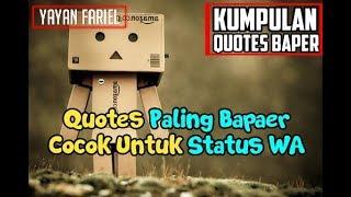 Gambar cover Quotes Paling Baper || Buat Status WA
