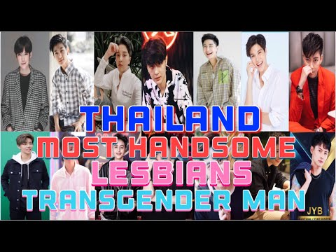 THAILAND MOST HANDSOME LESBIANS/TRANSGENDER MAN 2021🌈 world Lgbtq entertainment