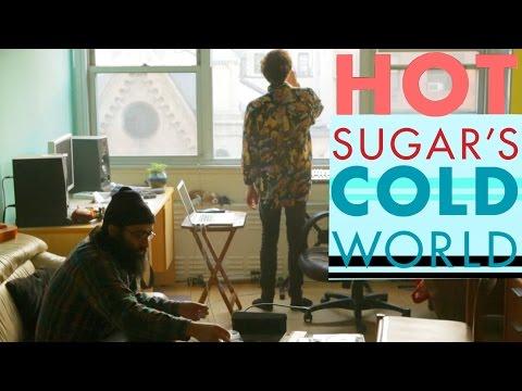 HOT SUGAR'S COLD WORLD - Hot Sugar Documentary with Adam Bhala Lough