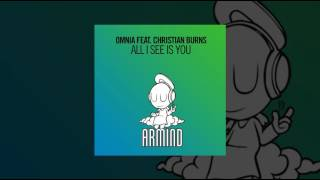 Omnia Feat Christian Burns All I See Is You ASOT 784