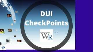 DUI Checkpoints by the Drunk Driving Attorneys of WR Moore Criminal Defense