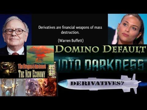Weapons of Mass Destruction & Credit Default Swaps: Derivative Domino Default into Darkness