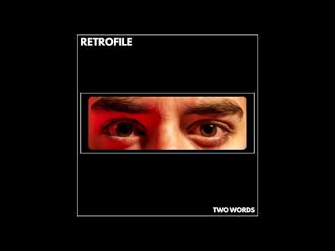 Retrofile - Two Words