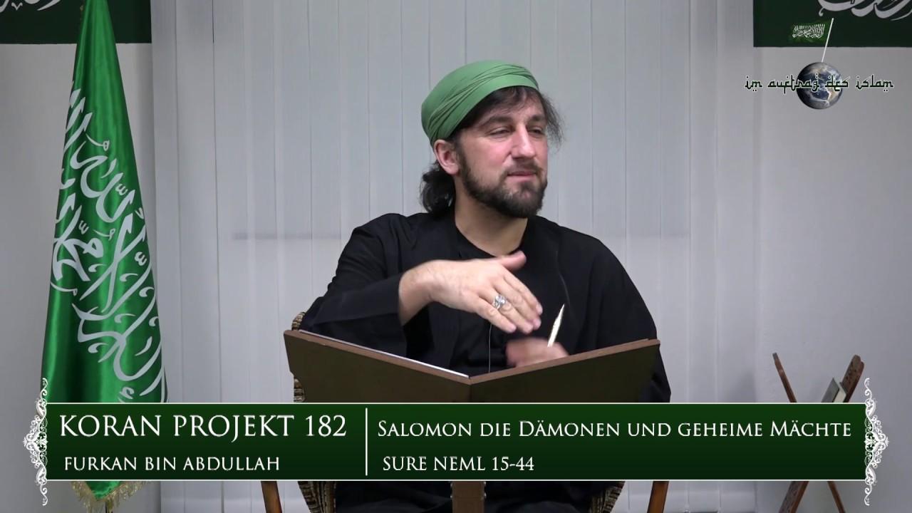 Koran Projekt 182 | Salomon, die Dämonen und geheime Mächte | Sure Neml 15 44
