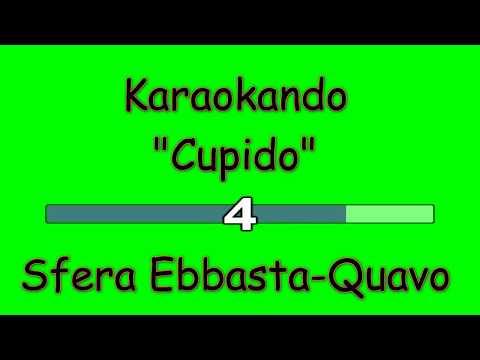 Karaoke Italiano - Cupido - Sfera Ebbasta-Quavo  Testo