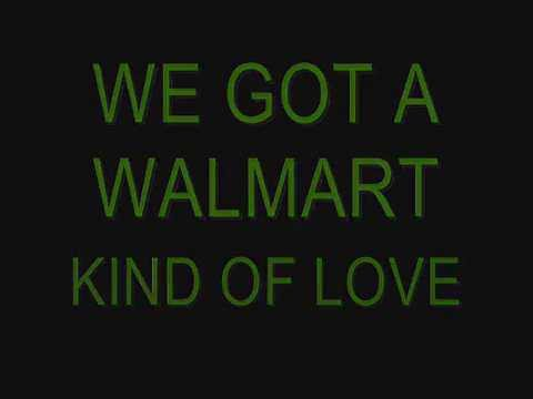 THE WALMART SONG LYRICS   DON WALKER