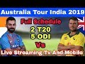 Australia Tour India 2019 Schedule, Date, Time, Venue And Fixtures | Live Streaming Tv & Mobile
