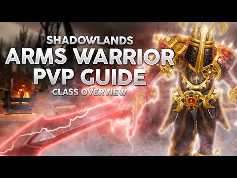 Shadowlands Arms Warrior PvP Guide - Most Well Rounded Melee Class