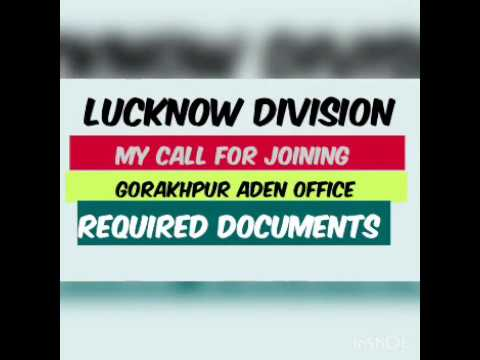 Lucknow division joining call in Gorakhpur Aden office a subscribe for all information y #examhunter