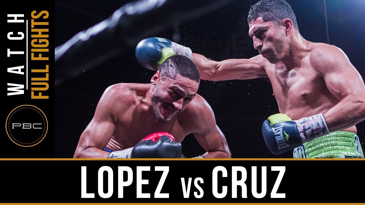 Lopez vs Cruz FULL FIGHT: April 28, 2018