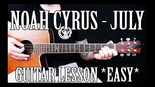 """Download How to Play """"July"""" by Noah Cyrus on Guitar for Beginners *EASY* Mp3 and Videos"""
