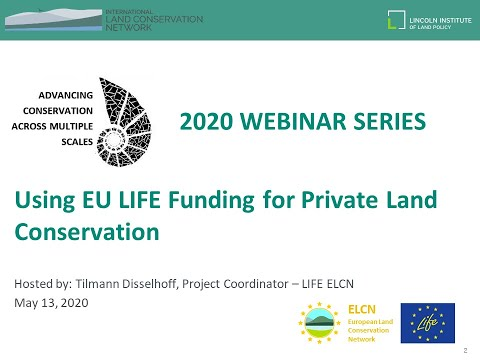 ILCN/ELCN Webinar: Using EU LIFE Funding for Private Land Conservation