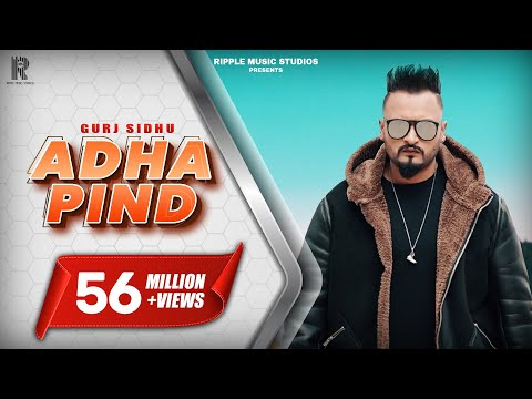 Adha Pind : Gurj Sidhu Official Song Latest Punjabi Songs 2018  Ripple Music