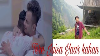 Tere jaisa yaar kahan - unplugged cover || yaarana syed ali abbas rizvi yaara teri yaari ko friendship day special emotional song new song:...