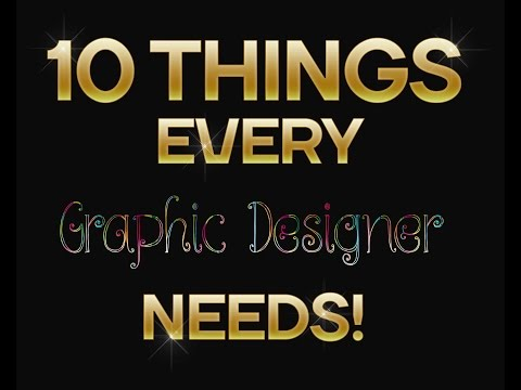 10 Things every graphic designer needs