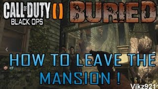 Black Ops 2 Zombies Buried How To Leave Lucy Lanes Mansion !