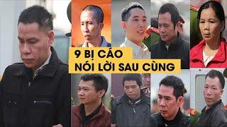9 bị cáo vụ hiếp dâm, sát hại nữ sinh giao gà nói lời sau cùng trước khi tuyên án