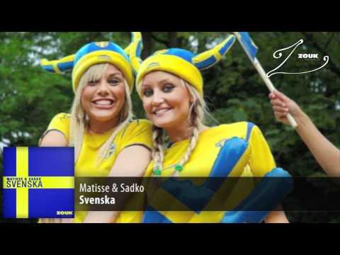 Matisse & Sadko - Svenska (Original Mix)
