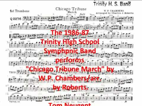 """Chicago Tribune March"" by Chambers/arr. by Roberts"