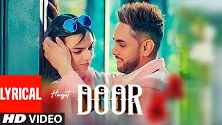 Door (Lyrical Song) Harjot, Mannat Noor | Gurmeet Singh | Vinder Nathu Majra | Latest Punjabi Song