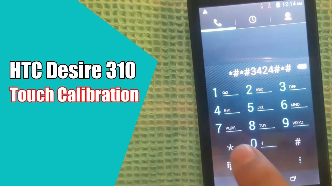 HTC Desire 310 Touch Calibration Code