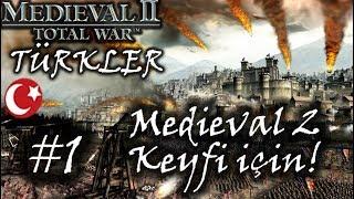 Çok Özlemişim! | Medieval 2 Total War | Modlu - Türkler - Bölüm 1